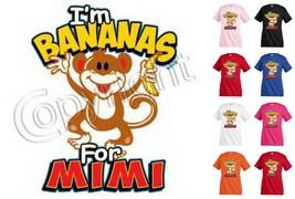 I`m Bananas For Mimi T-shirt Children Kids Unisex Girl Boy Funny Family KP149 - $12.99