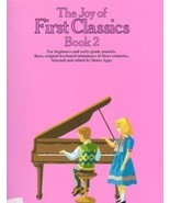 The Joy Of First Classics Book 2 Solo Piano Denes Agay - $12.95