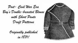 1871 Victorian Post Civil War Boys Blouse Shirt Pant Draft Pattern Reena... - $5.99