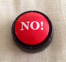 'NO' Button - $7.70