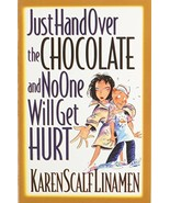 Just Hand over the Chocolate and No One Will Get Hurt (Walker Large Prin... - $2.96