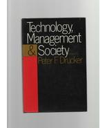 Technology Management & Society - Peter F. Drucker - HC - 1973 - Harper ... - $6.85