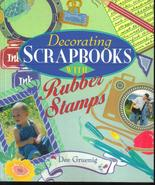 Decorating Scrapbooks With Rubber Stamps-Dee Gruenig Crafts - $8.99