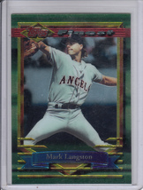 1994 Topps Finest Anaheim Angels Mark Langston card #24 - $4.00