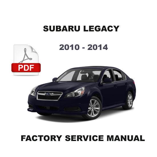 2010 2011 2012 2013 2014 subaru legacy factory service. Black Bedroom Furniture Sets. Home Design Ideas
