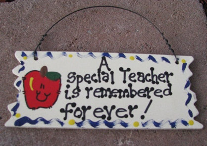 Primary image for Teacher Gift  15034 A Special Teacher is Remembered Forever Sign