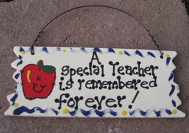 Teacher Gift  15034 A Special Teacher is Remembered Forever Sign - $1.95