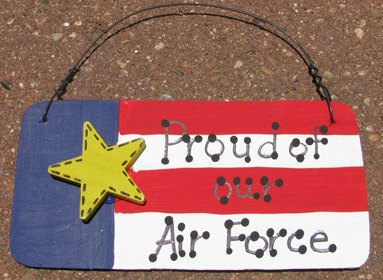 WOOD  Patriotic Sign  10977PAF - Proud of our Air Force