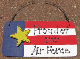 WOOD  Patriotic Sign  10977PAF - Proud of our Air Force - $1.95