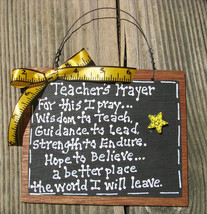 Teacher Gifts  S197 Teacher Prayer Slate Wood Sign  - $2.95