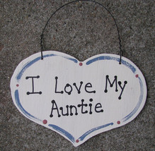 Wood Sign 1000A  Large Heart I Love My Auntie - $1.95