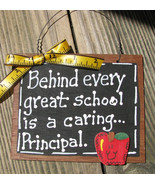 Teacher Gifts Wood Sign  81P Behind every great school is a caring Princ... - $2.95