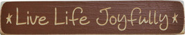 Primitive Country 9003 LLJ Live Life Joyfully Wood Block - $4.95