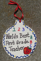 Teacher Gifts  9001 Worlds Best First Grade Teacher Ornament - $1.95