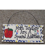 Teacher Gifts  Wood Sign 15321 Math Teachers Are A Special Addition  - $1.95