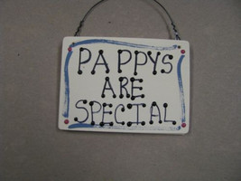 Hand Painted Wooden Sign that says 1027P Pappys Are Special - $1.50