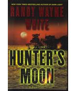 Hunter's Moon by Randy Wayne White New HCDJ - $9.99