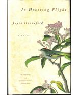 In Hovering Flight a Novel Joyce Hinnefeld New ... - $7.99