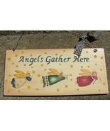 2016- Wood Sign  Angels Gather Here  - $3.50