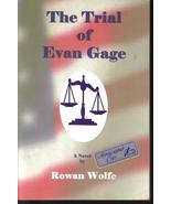 The Trial of Evan Gage A Novel Autographed By R... - $14.99