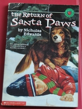 Airplane Crash Christmas Story - The Return of Santa Paws - Dog Lover Book  - $1.50