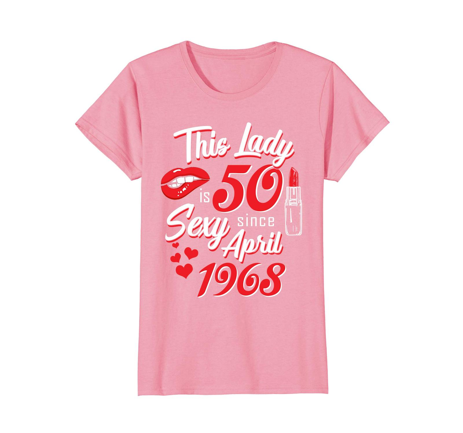 Funny Shirts - Vintage April 1968 50th Birthday Gift 50 This Lady Awesome Wowen