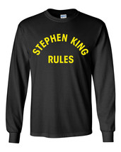 013 Stephen King author book rules reader Long Sleeve Shirt All Sizes and Colors - $18.00