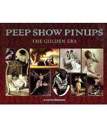 PEEP SHOW PINUPS Golden Era - Paul & Jo Richard... - $16.95