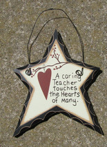 Primitive Wood  Hanging Star 820  A Caring Teacher - $1.75