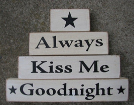 wood primitive block 67683-Always Kiss Me Goodnight set of 4 blocks - $7.95