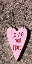 Wooden Valentine Heart RO495LYM - Love You More - $2.25