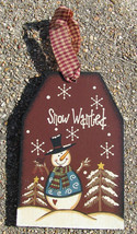 Wood Christmas  55719  Snowman Snow Wanted Tag - $2.95