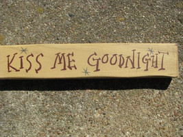 M9005KMG-Kiss Me Goodnight wood block  - $5.95
