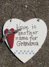 Wood Sign wd1610 - Love is Another Name for Grandma - $1.95