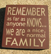 wood primitive block 32367RM-Remember as far as anyone knows...Family - $2.95