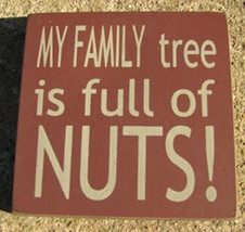 wood primitive block  32367FM -My Family Tree is Full of NUTS! - $2.95