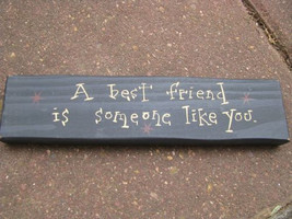 wood block m9907abf- A best Friend is someone like you