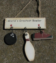 Wooden Sign 1200G-Worlds Greatest Bowler - $1.95