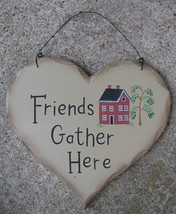 Heart Plaque  HP1 - Friends Gather Here Wood - $3.50