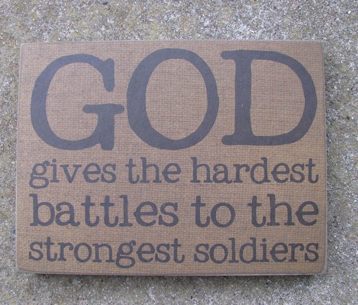 Primary image for Wood Box Sign - 32560 - God gives the hardest battles to the strongest soldiers