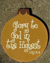 Wood Christmas Ornament 45098H -Glory to God in the Highest - $3.50