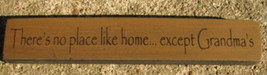 Wooden Grandmother Shelf Sitter Block  32314PG-There's No place like Home. - $2.50