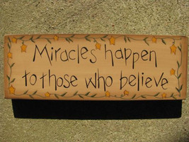 Wood Primitive Message Block 3W9545-Miracles Happen to those who believe - €8,15 EUR