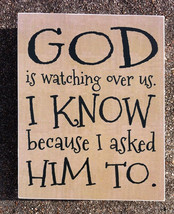 Primitive Wood Box Sign 36098GW - God is Watching over us. I know... - $14.95