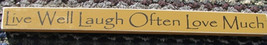 Wood Block Signs  PBW825M - Live Well Laugh Often. Love Much - $8.50