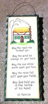 Prmitive Wood Sign WD475 May the Road Rise to meet you - $3.95
