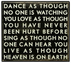 Primitive Wood Box  Sign 18761 - Dance as Though No One is Watching - $21.95