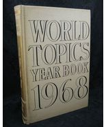 World Topics Year Book 1968 News Highlights of 1967 - $6.99