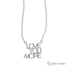 """Sterling Silver """"Love You More"""" Necklace - $34.99"""