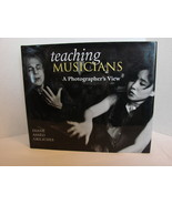 Teaching Musicians: A Photographer's View by Diane Asseo Griliches  NEW - $6.95